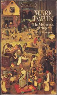The Mysterious Stranger and Other Stories, With a Foreward by Edmund Reiss,  Revised andUpdated Bibliography