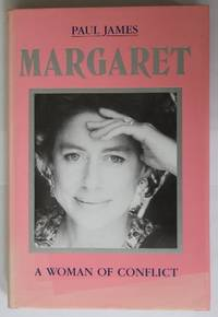 Margaret: A Woman Of Conflict