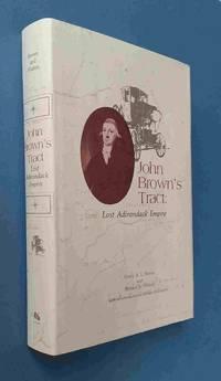 image of John Brown's Tract  Lost Adirondack Empire