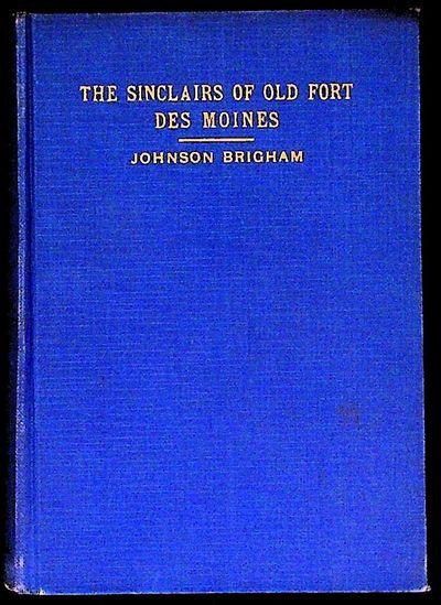 Cedar Rapids: Torch Press, 1927. Hardcover. Near Fine. Hardcover. First edition. Johnson was a histo...