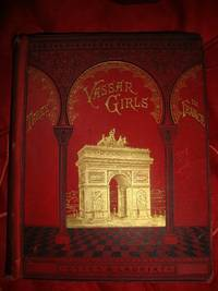 Three Vassar Girls In France  A Sory of the Siege of Paris