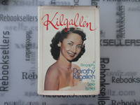 Kilgallen: A Biography of Dorothy Kilgallen