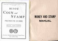 The Money And Stamp Manual: A Compendium Of The Coins Of The United  States... Also, a Scheduale of Many Postage Stamps of the United  States and Other Countries with Market Values.