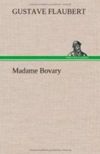 Madame Bovary (French Edition) by Gustave Flaubert - Hardcover - 2012-11-22 - from Books Express (SKU: 3849145298)