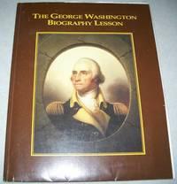 The George Washington Biography Lesson