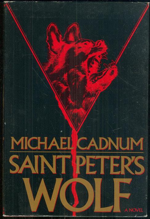 SAINT PETER'S WOLF, Cadnum, Michael