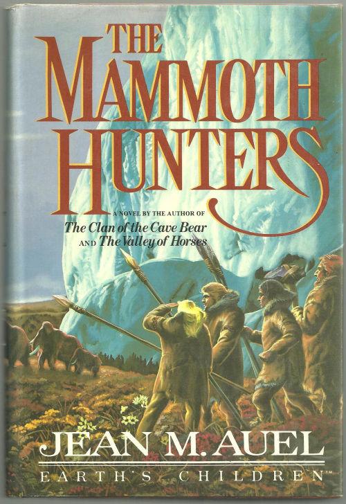 MAMMOTH HUNTERS, Auel, Jean
