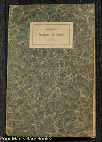 """PROLOGUE WRITTEN BY SAMUEL JOHNSON AND SPOKEN BY DAVID GARRICK AT THE  BENEFIT PERFORMANCE OF """"COMUS"""" APRIL 1759 REPRODUCEDIN TYPE FACSIMILE"""