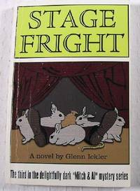 Stage Fright by  Glenn Ickler - Paperback - Signed First Edition - 2005 - from Resource Books, LLC (SKU: 021510)
