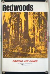 Redwoods.  Pacific Wonderland U.S.A.  Pacific Air Lines - we fly the nicest places
