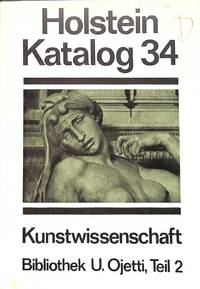 Catalogue 34/c.1972 : kunst bibliothek Ugo Ojessi, Florenz. Teilz.