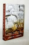 The Plague of War. Athens, Sparta, and the Struggle for Ancient Greece