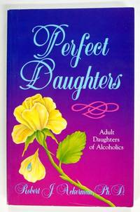 Perfect Daughters, Adult Daughters of Alcoholics