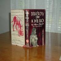 BRANDY FOR A HERO BY WILLIAM O'FARRELL 1948 FIRST