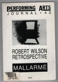 Performing Arts Journal Number 43, January 1993 Volume XV No. 1: A Robert Wilson retrospective