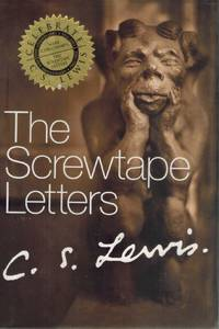 image of THE SCREWTAPE LETTERS With Screwtape Proposes a Toast