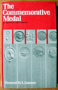 The Commemorative Medal. Its Appreciation and Collection