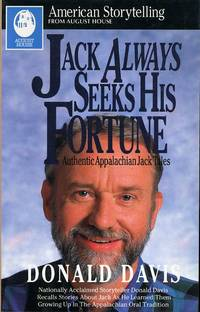 JACK ALWAYS SEEKS HIS FORTUNE-- AUTHENTIC APPALACHIAN JACK TALES