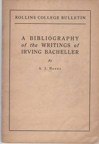 A BIBLIOGRAPHY OF THE WRITINGS OF IRVING BACHELLER