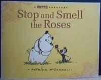 Stop and Smell the Roses: A Mutts Treasury by  Patrick McDonnell - Paperback - Signed First Edition - 2009 - from 64 Books and Biblio.com