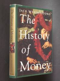 The History of Money: From Sandstone to Cyberspace