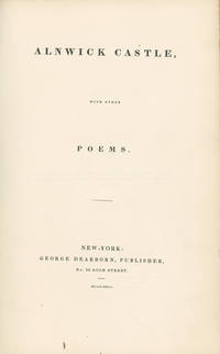 Alnwick Castle, with Other Poems