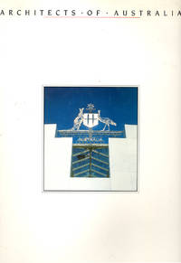 image of Architects of Australia. The Bicentennial Edition: 1988