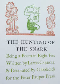 The Hunting of the Snark:  Being a Poem in Eight Fits