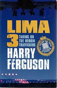 Lima 3: Taking On The Heroin Traffickers