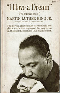 'I Have A Dream' The Quotations of Martin Luther King Jr.