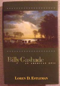Billy Gashade: An American Epic