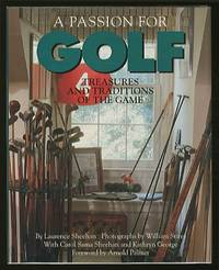 A Passion For Golf: Treasures and Traditions of the Game