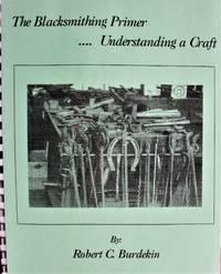 image of The Blacksmithing Primer.Understanding a Craft