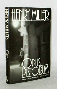 Opus Pistorum by  Henry Miller - 1st UK Edition - 1984 - from Adelaide Booksellers and Biblio.co.uk