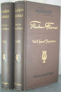 Theodore Thomas: A Musical Autobiography [Two Volumes]