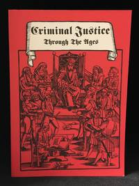 image of Criminal Justice Through the Ages; From Divine Judgement to Modern German Legislation