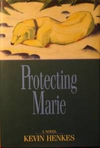 Protecting Marie by  Kevin Henkes - 1st Edition, 1st printing - 1995 - from tuckerstomes and Biblio.com