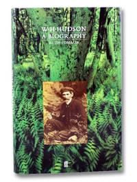 W.H. Hudson: A Biography