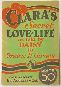 image of Clara's secret love-life as told by Daisy to Fredric H. Girnau