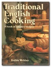 image of Traditional English Cooking A Book of Country Recipes