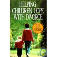 Helping Children Cope With Divorce by EDWARD TEYBER - 1992-01-01 - from Books Express (SKU: 0669270687n)