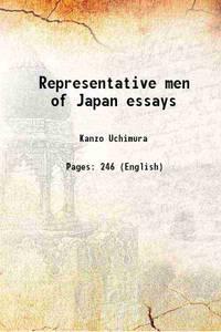 Representative men of Japan essays 1908 [Hardcover]