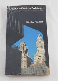 Chicago's Famous Buildings, third ed