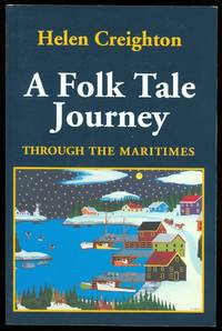image of A FOLK TALE JOURNEY THROUGH THE MARITIMES.