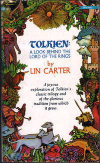 Tolkien: A Look Behind the Lord of the RIngs by  Lin Carter - Paperback - 1st Edition - 1969 - from citynightsbooks (SKU: 13135)