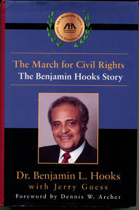 image of THE MARCH FOR CIVIL RIGHTS: The Benjamin Hooks Story