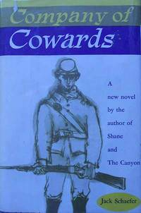 Company of Cowards by  Jack Schaefer - First Edition - 1957 - from Lion & Phoenix Books and Biblio.com