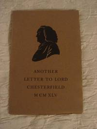 Another Letter to Lord Chesterfield from Samuel Johnson and Christopher Morley