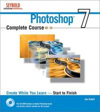 Photoshop 7 Complete Course by Jan Kabili - Hardcover - 09/02/2002 - from Rose & Thyme NYC and Biblio.com