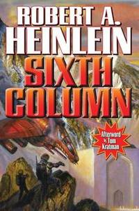 Sixth Column by Robert A. Heinlein - Paperback - from The Saint Bookstore and Biblio.com